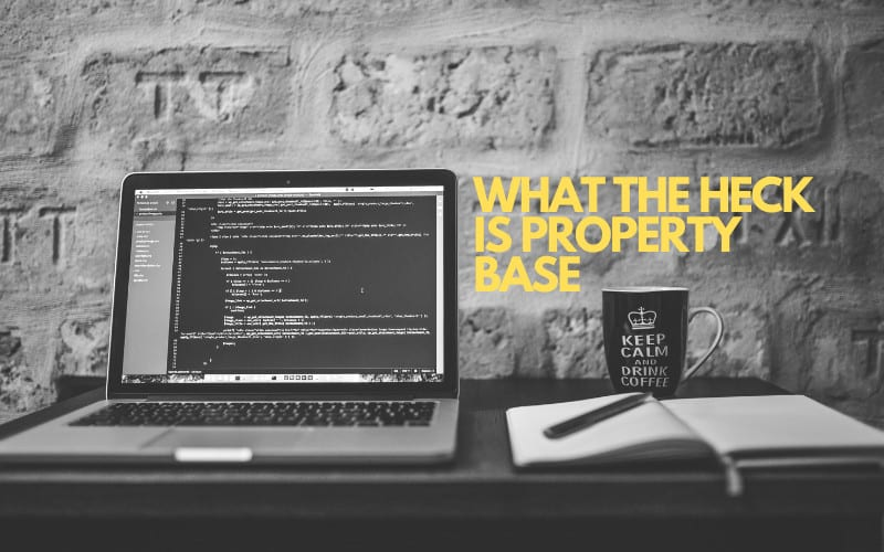what is property base