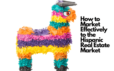 How to Market Effectively to the Hispanic Real Estate Market