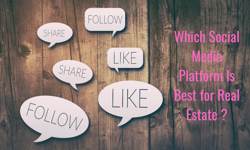 Which Social Media Is Best for Real Estate