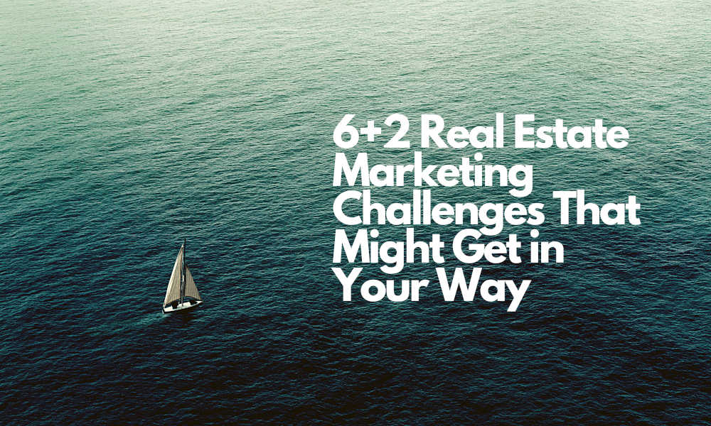 real estate marketing challenges