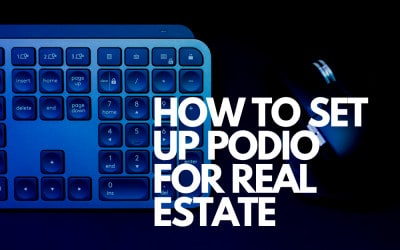 How to Set Up Podio for Real Estate Not Paying Anything