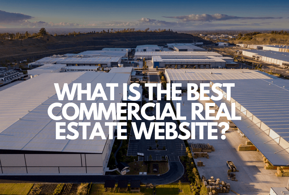 What Is The Best Commercial Real Estate Listing Website?